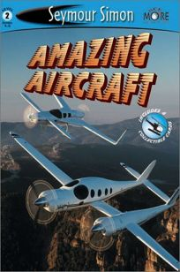 Amazing Aircraft: Seemore Readers Level 2