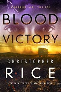 Blood Victory: A Burning Girl Thriller