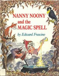 Nanny Noony and the Magic Spell