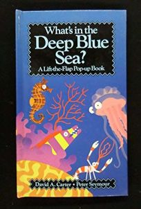 Whats in the Deep Blue Sea