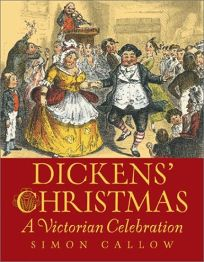 Dickens Christmas: A Victorian Celebration