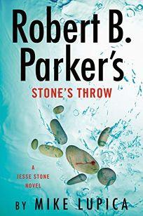 Robert B. Parker's Stone's Throw: A Jesse Stone Novel