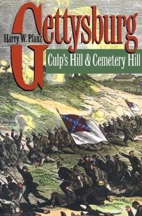 Gettysburg--Culps Hill and Cemetery Hill