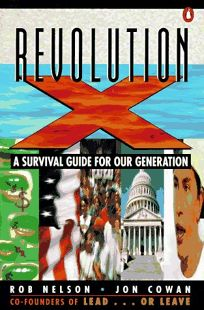 Revolution X: 2a Survival Guide for Our Generation