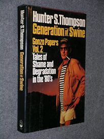 Generation of Swine: Tales of Shame and Degradation in the 80s