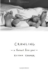 Crawling: A Fathers First Year