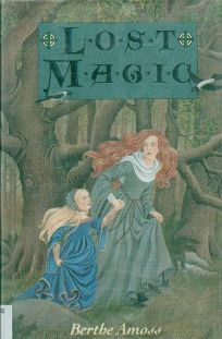 Lost Magic /Berthe Amoss
