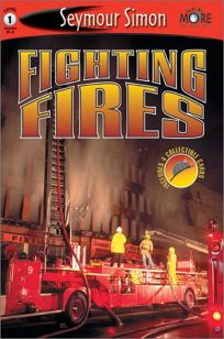 Fighting Fires: Seemore Readers Level 1