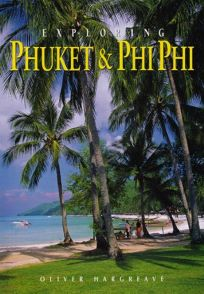 Exploring Phuket & Phi Phi: From Tin to Tourism