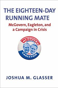 Eighteen-Day Running Mate: McGovern