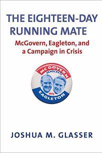 Eighteen-Day Running Mate: McGovern