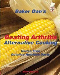 Beating Arthritis: Alternative Cooking