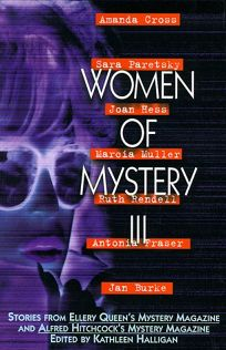 Women of Mystery III: Stories from Ellery Queens Mystery Magazine and Alfred Hitchcock Mystery Magazine