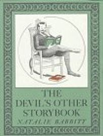 The Devils Other Storybook: Stories and Pictures