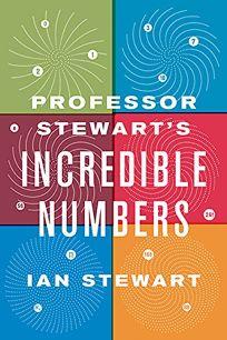 Professor Stewarts Incredible Numbers