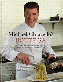 Michael Chiarellos Bottega: Bold Italian Flavors from the Heart of Californias Wine Country