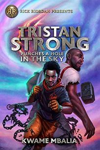 Tristan Strong Punches a Hole in the Sky Tristan Strong #1