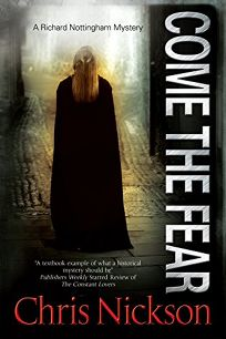 Come the Fear: A Richard Nottingham Mystery