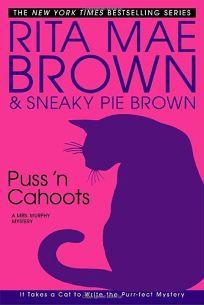 Puss n Cahoots: A Mrs. Murphy Mystery