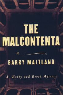 The Malcontenta: A Kathy Lolla and David Brock Mystery
