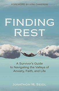 Finding Rest: A Survivor's Guide to Navigating the Valleys of Anxiety