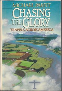 Chasing the Glory: Travels Across America