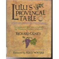 Lulus Provencal Table: The Exuberant Food and Wine from Domaine Tempier Vineyard