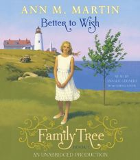 Better to Wish: Family Tree #1