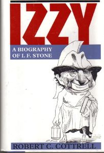 Izzy: A Biography of I.F. Stone