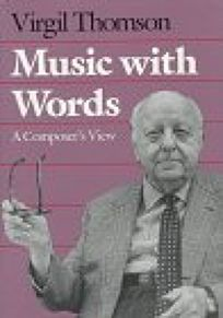 Music with Words: A Composers View