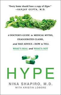 Hype: A Doctor's Guide to Medical Myths