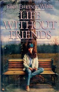 Life Without Friends