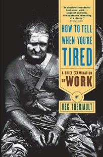How to Tell When Youre Tired: A Brief Examination of Work