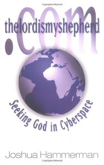 thelordismyshepherd.Com: Seeking God in Cyberspace