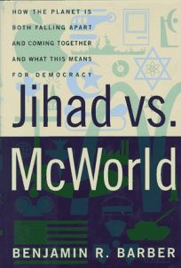 Nonfiction Book Review Jihad Vs Mcworld How The Planet