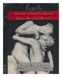 Camille: The Life of Camille Claudel