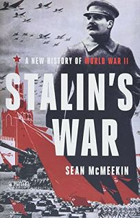 Stalin's War: A New History of WWII