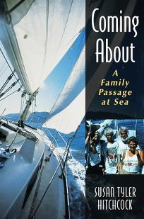 Coming about: A Family Passage at Sea