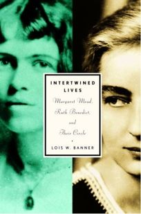 INTERTWINED LIVES: Margaret Mead