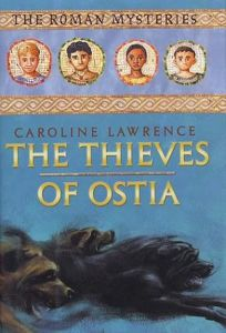 THE THIEVES OF OSTIA: A Roman Mystery