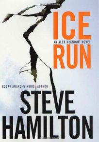 ICE RUN: An Alex McKnight Mystery