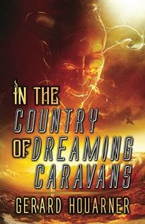 In the Country of Dreaming Caravans
