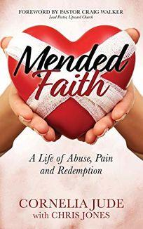 Mended Faith: A Life of Abuse