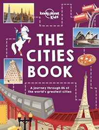 The Cities Book: A Journey Through 86 of the World's Greatest Cities