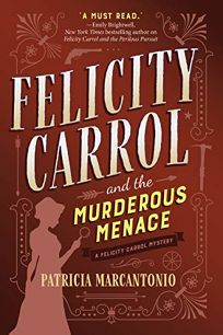 Felicity Carrol and the Murderous Menace: A Felicity Carrol Mystery