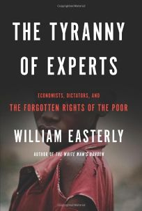 The Tyranny of Experts: Economists