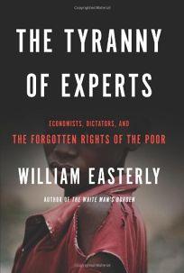 The Tyranny of Experts: Economists