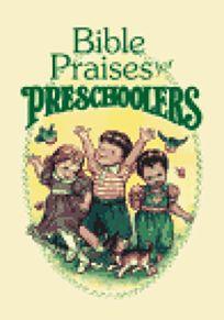 Bible Praises for Preschoolers