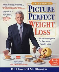 Dr. Shapiros Picture Perfect Weight Loss: The Visual Program for Permanent Weight Loss