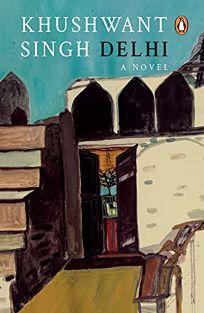 Delhi: 2a Novel